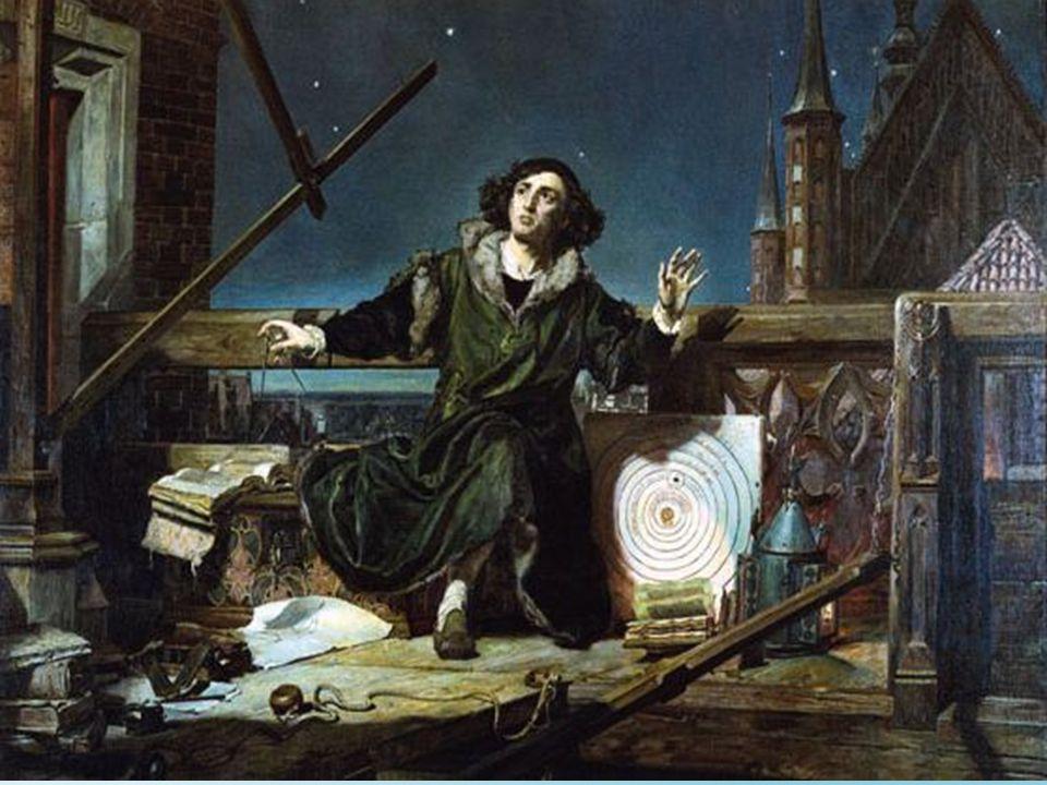 Νικόλαος Κοπέρνικος (1473-1543) Θεωρούσε το γεωκεντρικό σύστημα πολύπλοκο ήταν το πρώτο πρόσωπο που υποστήριξε τις ιδέες του στην σύγχρονη εποχή (1500