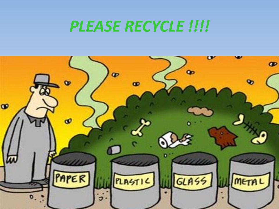 PLEASE RECYCLE !!!!