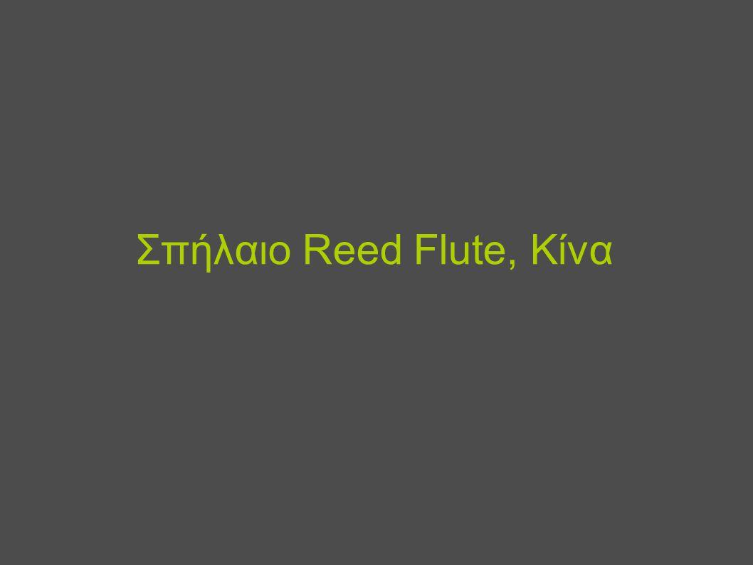 Σπήλαιο Reed Flute, Κίνα