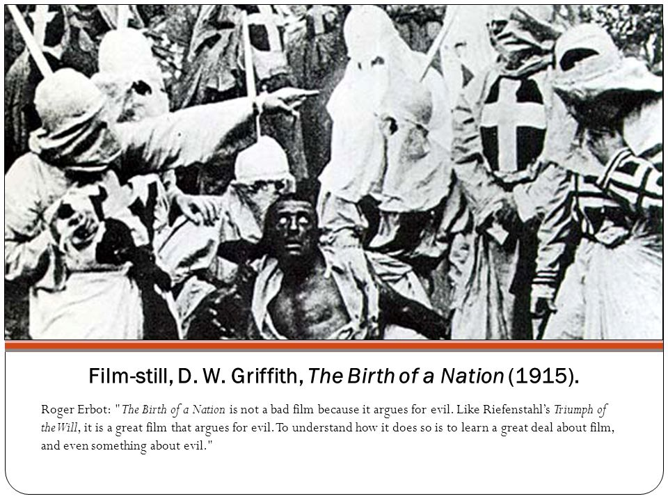Film-still, D. W. Griffith, The Birth of a Nation (1915).