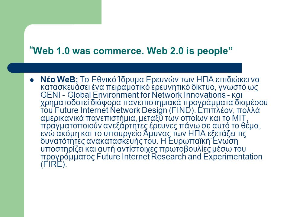 Web 1.0 was commerce.