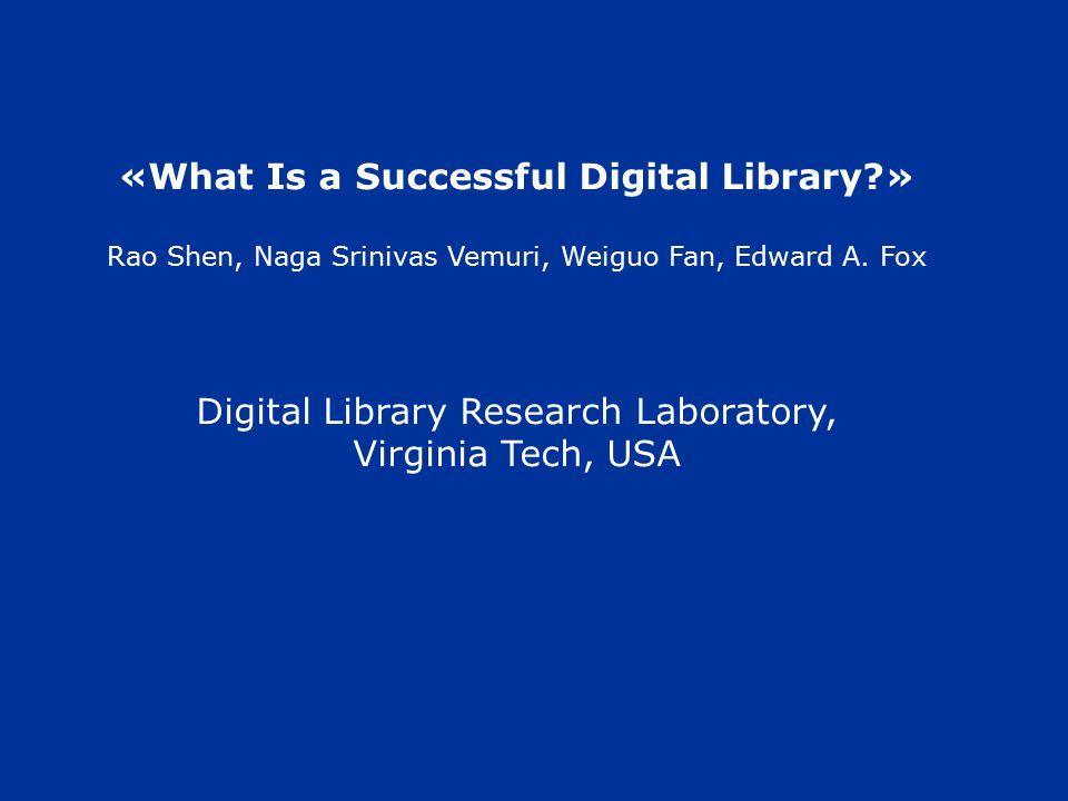 - Πίστη (loyalty) - Ικανοποίηση (satisfaction) - Αγοραστική - χρηστική συμπεριφορά (customer's behavior) - Ποιότητα Πρέπει να μάθουμε τι είναι αυτό που θέλει ο χρήστης από μία ψηφιακή βιβλιοθήκη.