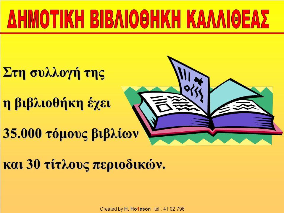 Στη συλλογή της η βιβλιοθήκη έχει 35.000 τόμους βιβλίων και 30 τίτλους περιοδικών.