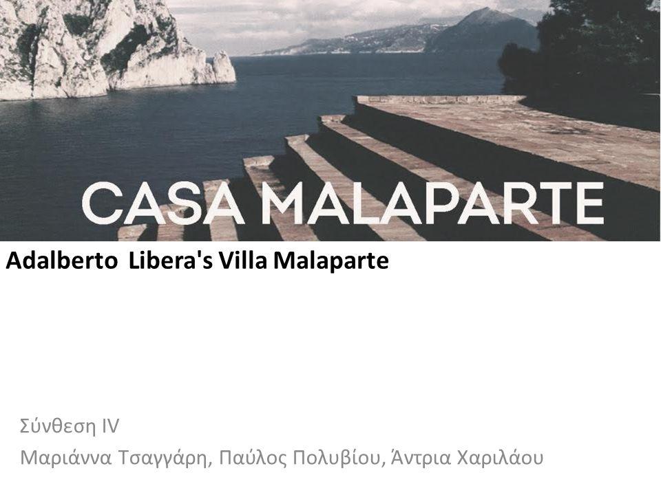 Adalberto Libera's Villa Malaparte Σύνθεση ΙV Μαριάννα Τσαγγάρη, Παύλος Πολυβίου, Άντρια Χαριλάου