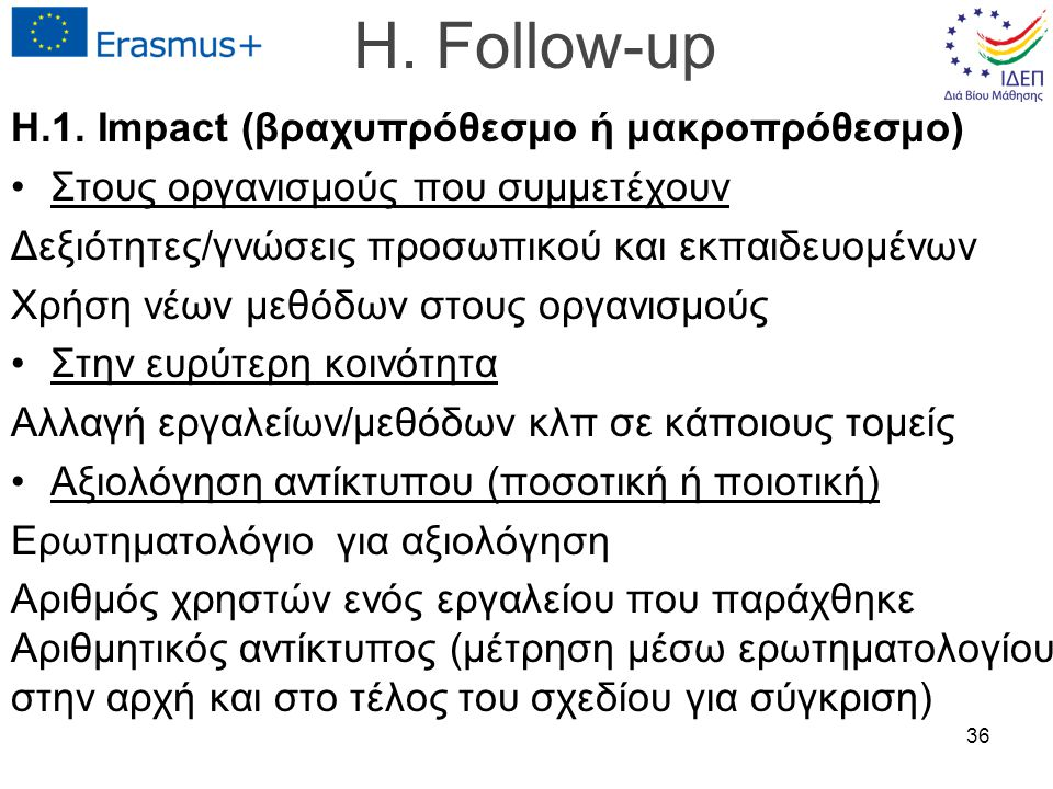 H. Follow-up H.1.