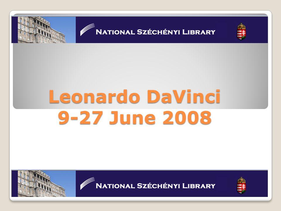 Leonardo DaVinci 9-27 June 2008