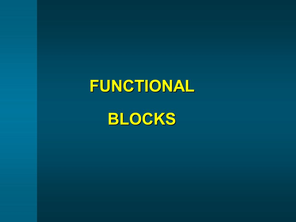 FUNCTIONAL BLOCKS