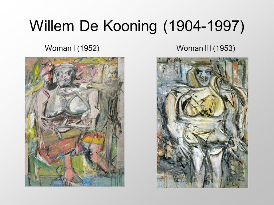 Willem De Kooning (1904-1997) Woman I (1952) Woman III (1953)