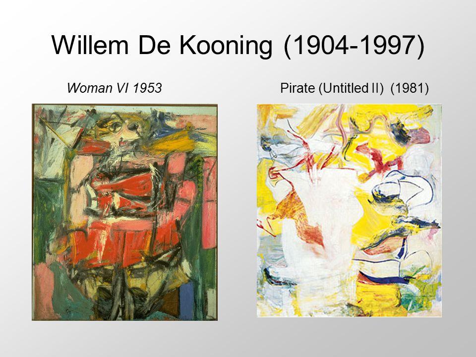 Willem De Kooning (1904-1997) Pirate (Untitled II) (1981)Woman VI 1953