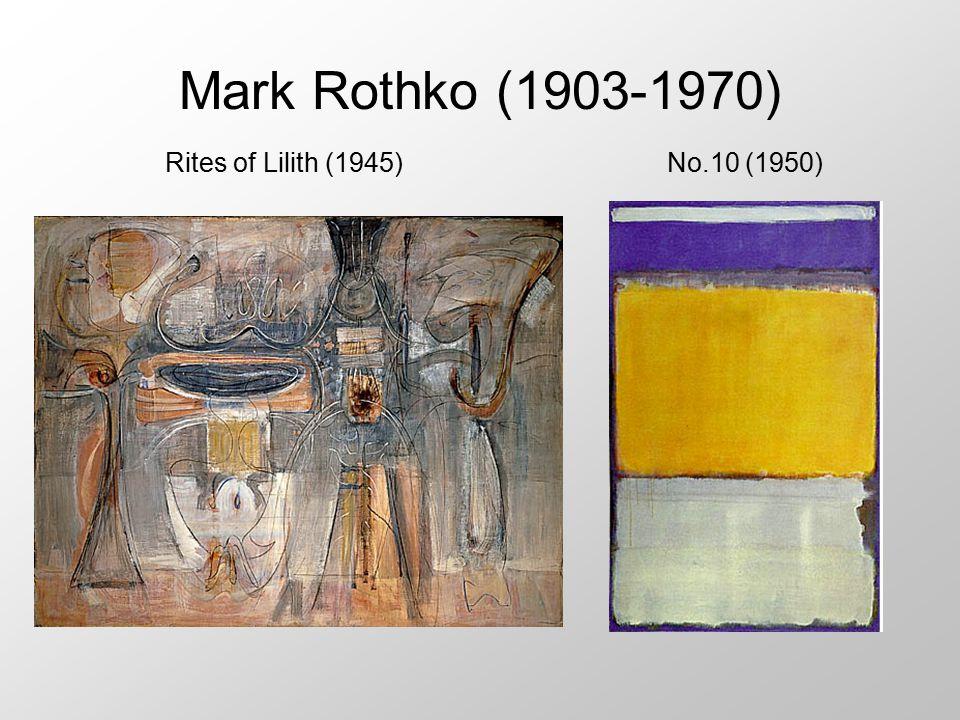 Mark Rothko (1903-1970) Rites of Lilith (1945)No.10 (1950)