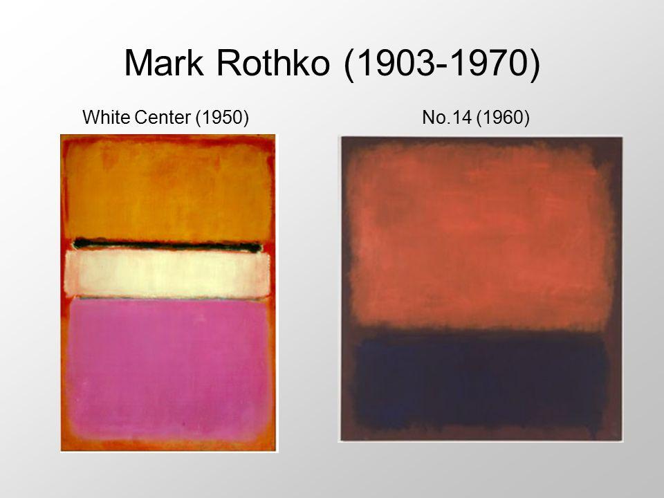Mark Rothko (1903-1970) White Center (1950)No.14 (1960)