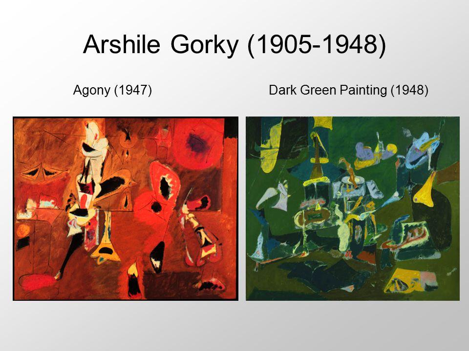 Arshile Gorky (1905-1948) Agony (1947)Dark Green Painting (1948)