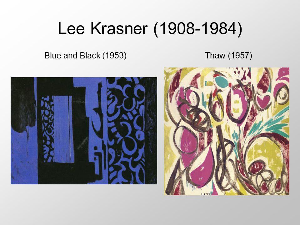 Lee Krasner (1908-1984) Thaw (1957)Blue and Black (1953)