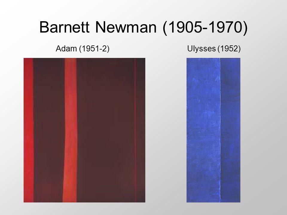 Barnett Newman (1905-1970) Adam (1951-2)Ulysses (1952)