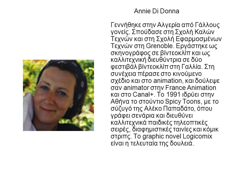 Annie Di Donna Γεννήθηκε στην Αλγερία από Γάλλους γονείς.