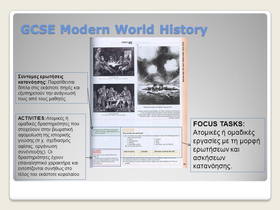 GCSE Modern World History Σύντομες ερωτήσεις κατανόησης: Παρατίθενται δίπλα στις εκάστοτε πηγές και εξυπηρετούν την ανάγνωσή τους από τους μαθητές. FO
