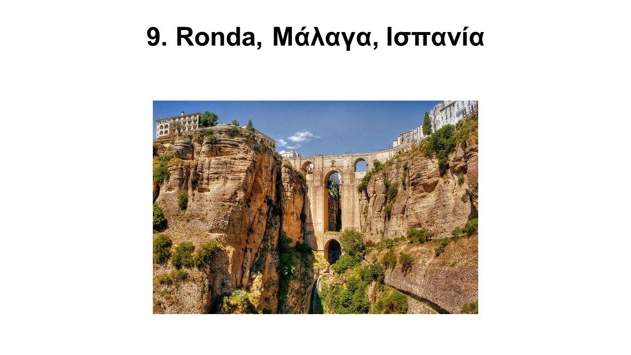 9. Ronda, Μάλαγα, Ισπανία