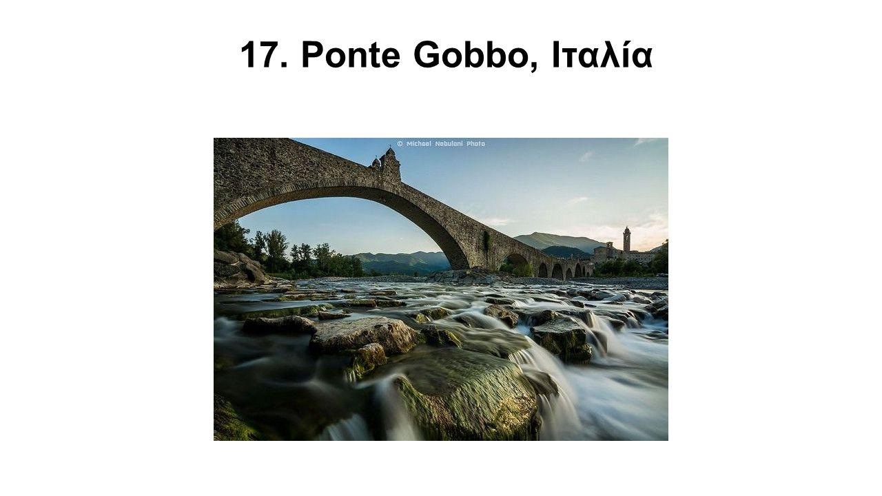 17. Ponte Gobbo, Ιταλία