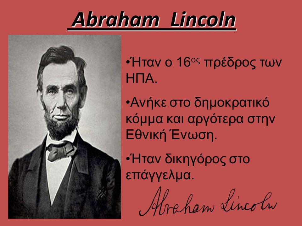 Το έργο του Οι προσπάθειές του προς την κατεύθυνση της κατάργησης της δουλείας περιλαμβάνουν την έκδοση της Διακήρυξης Χειραφέτησης το 1863.κατάργησηςΔιακήρυξης Χειραφέτησης Σ υνέ βαλε στη Δέκατη τρίτη Τροποποίηση του Συντάγματος των Ηνωμένων Πολιτειών, η οποία απελευθέρωσε τελικά όλους τους σκλάβους σε εθνικό επίπεδο τον Δεκέμβριο του 1865.Δέκατη τρίτη Τροποποίηση του Συντάγματος των Ηνωμένων Πολιτειών