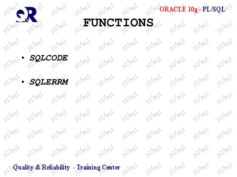 FUNCTIONS SQLCODE SQLERRM