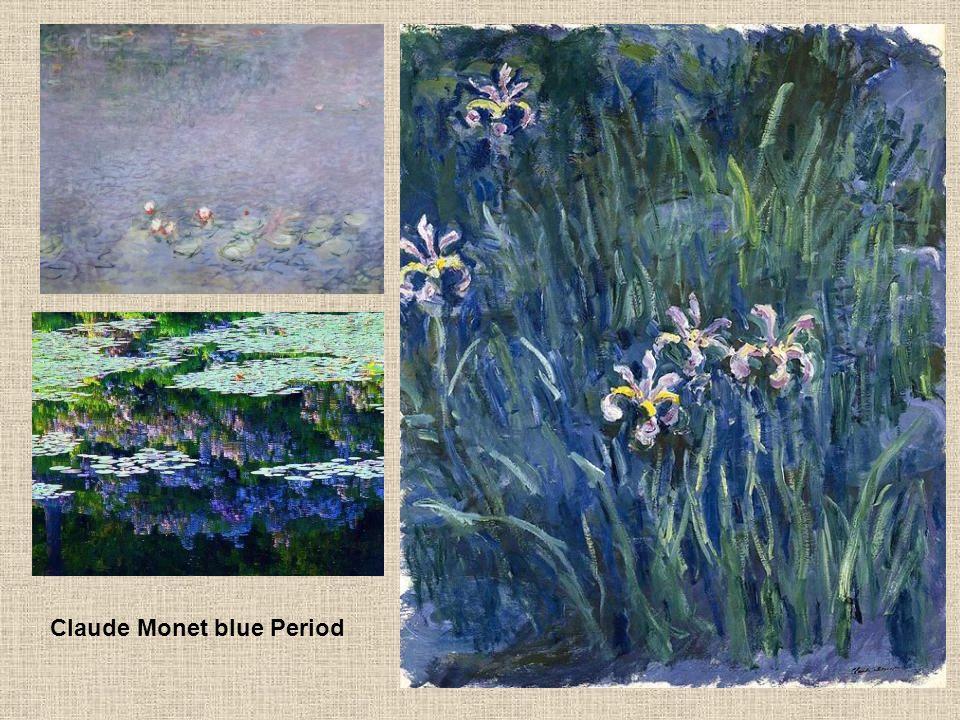Claude Monet blue Period