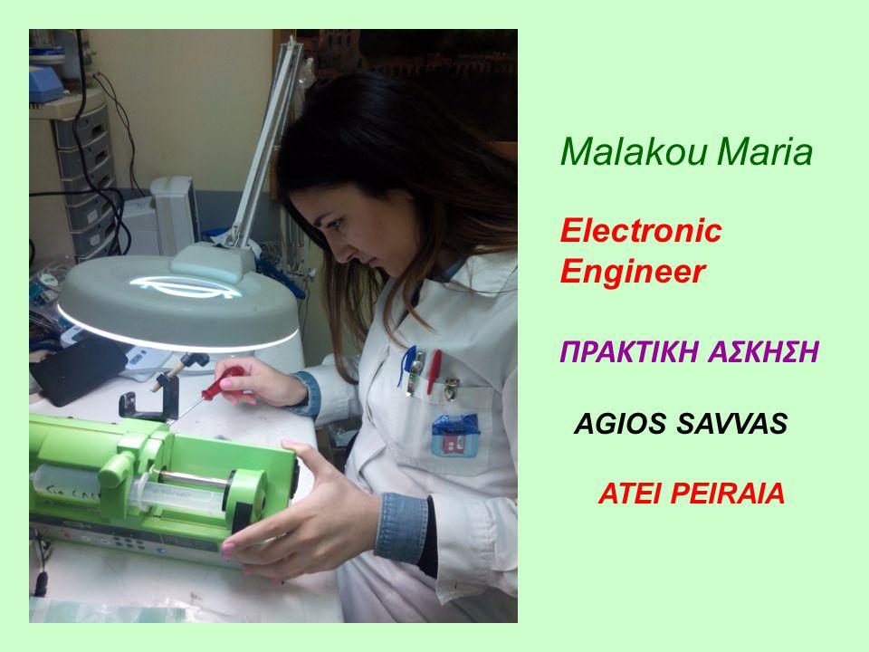 Malakou Maria Electronic Engineer ΠΡΑΚΤΙΚΗ ΑΣΚΗΣΗ AGIOS SAVVAS ATEI PEIRAIA