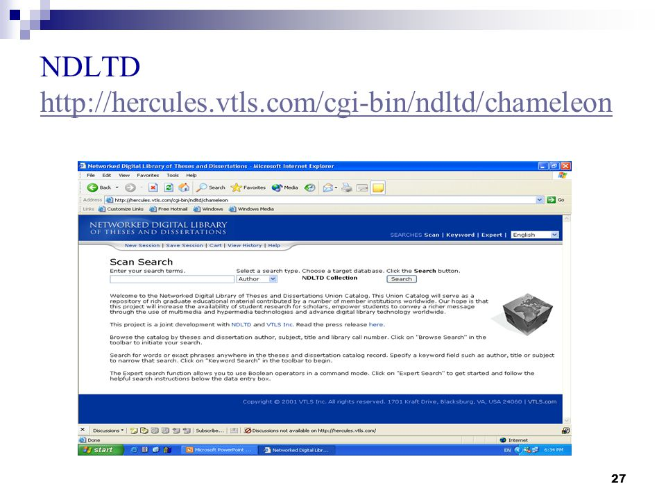 27 NDLTD http://hercules.vtls.com/cgi-bin/ndltd/chameleon