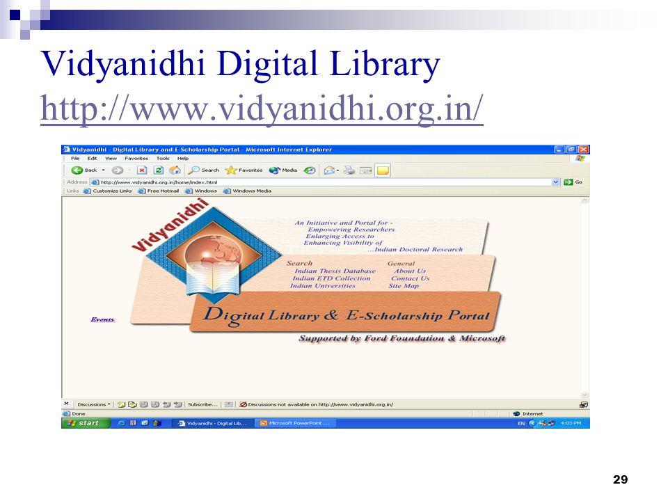 29 Vidyanidhi Digital Library http://www.vidyanidhi.org.in/ http://www.vidyanidhi.org.in/