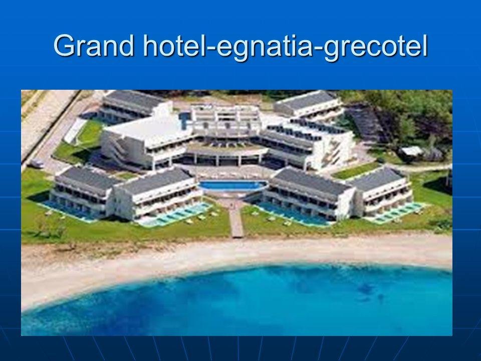 Grand hotel-egnatia-grecotel