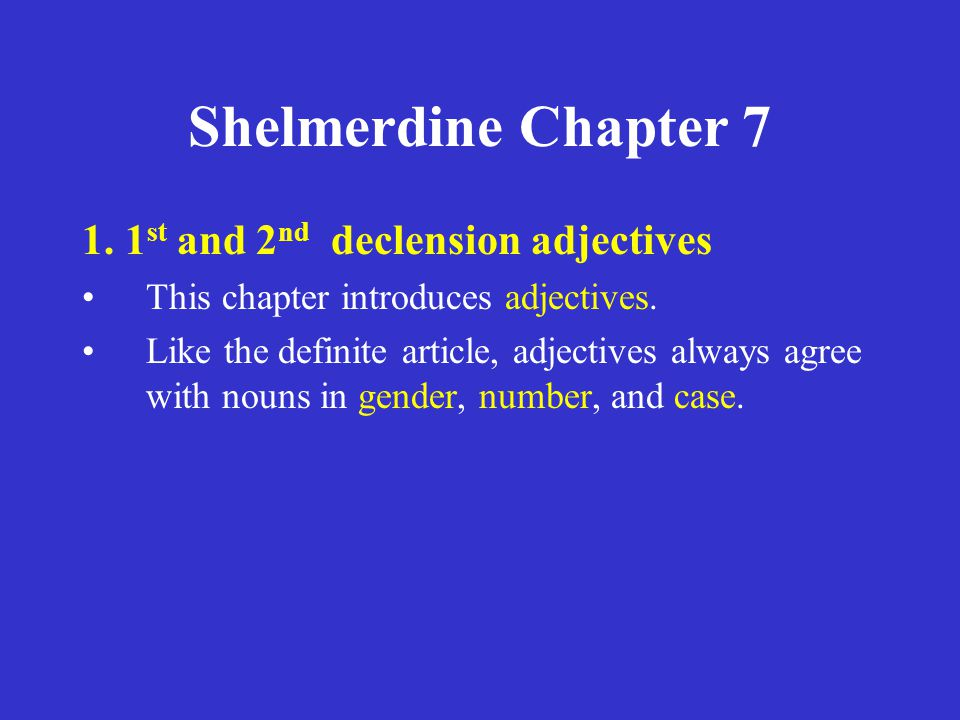 Shelmerdine Chapter 7 Proclitics Proclitics bear an accent (acute) only when followed by an enclitic: –οὔ τε and not ( τε is enclitic) Often such combinations are written as one word: –οὔτε and not