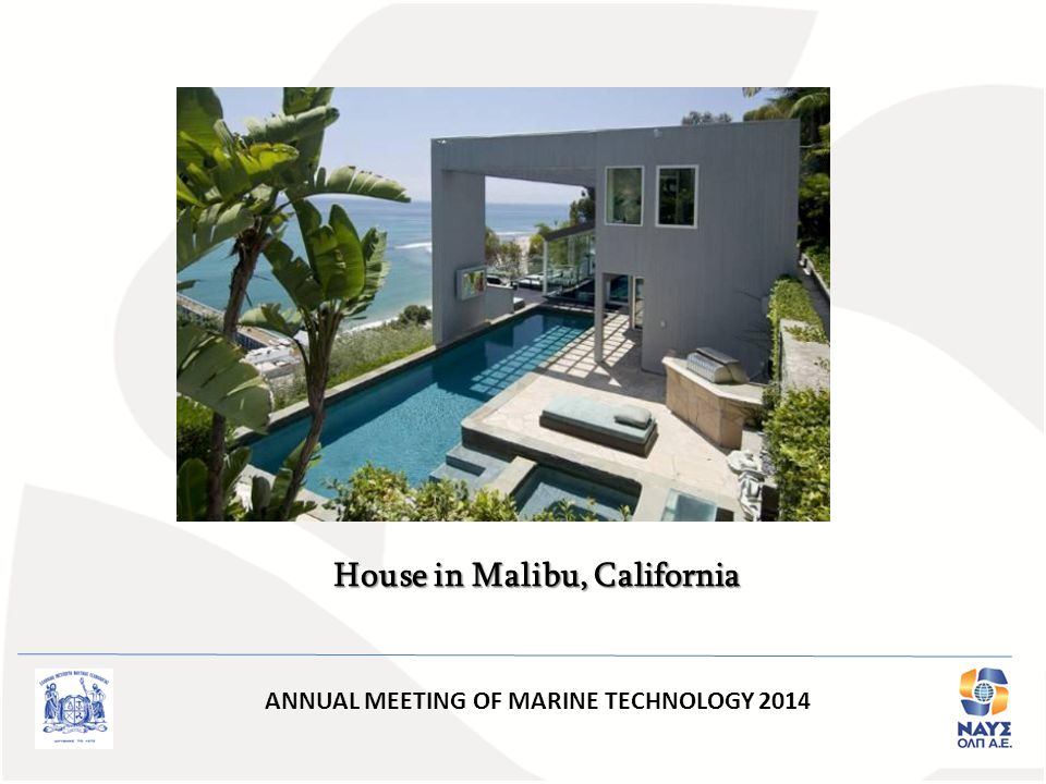 ANNUAL MEETING OF MARINE TECHNOLOGY 2014 House in Malibu, California