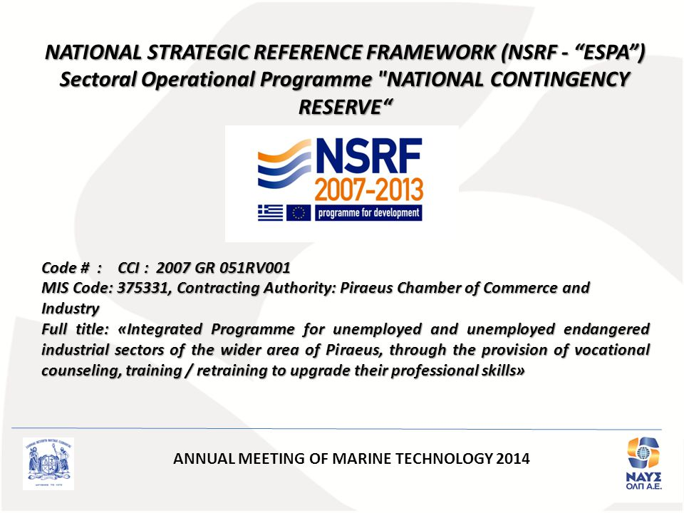 "NATIONAL STRATEGIC REFERENCE FRAMEWORK (NSRF - ""ESPA"") Sectoral Operational Programme"