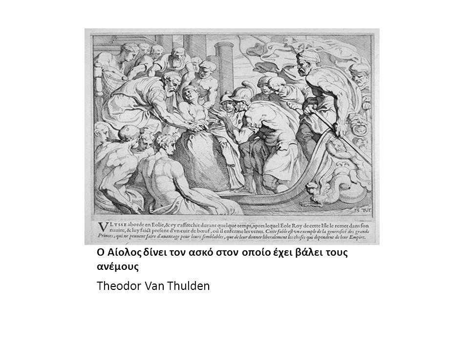Ο Αίολος δίνει τον ασκό στον οποίο έχει βάλει τους ανέμους Theodor Van Thulden