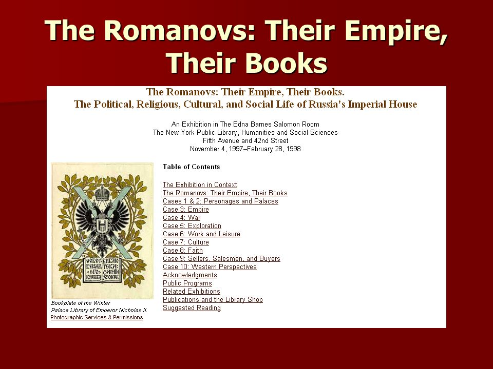 The Romanovs: Their Empire, Their Books