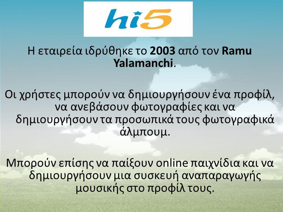 Η εταιρεία ιδρύθηκε το 2003 από τον Ramu Yalamanchi. Οι χρήστες μπορούν να δημιουργήσουν ένα προφίλ, να ανεβάσουν φωτογραφίες και να δημιουργήσουν τα