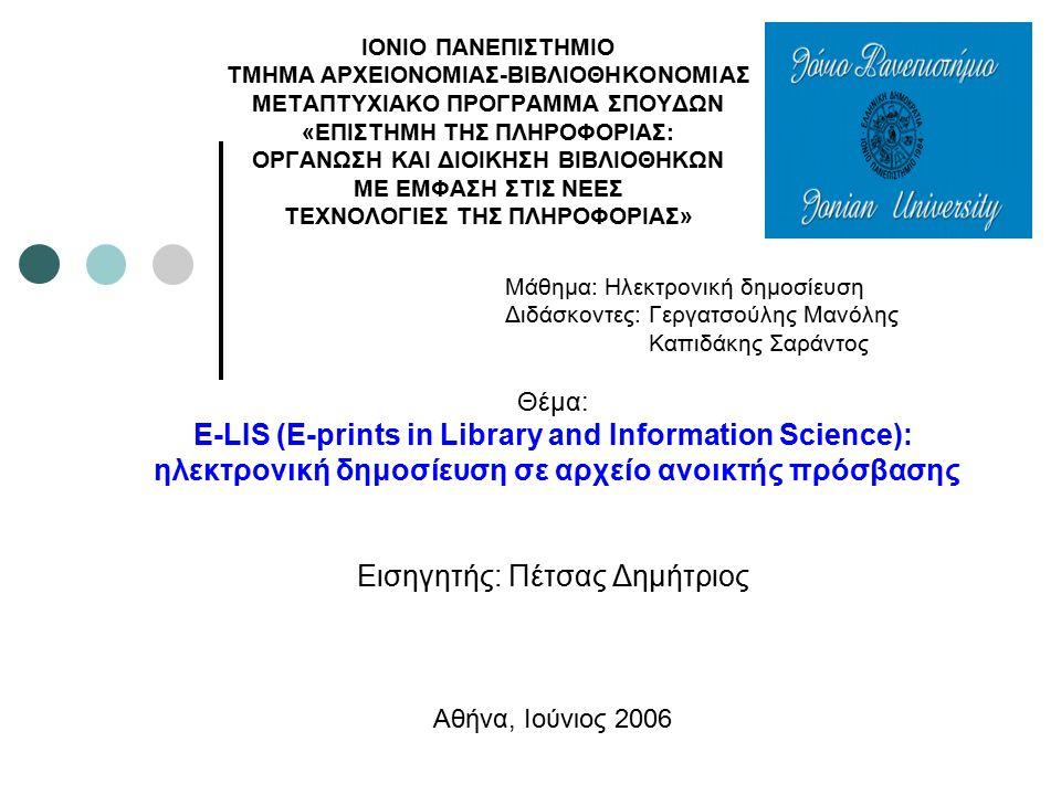 2 Επισκόπηση παρουσίασης Γενικά στοιχεία για το E-LIS Στόχοι Οργανωτικό μοντέλο Πολιτική κατάθεσης Πνευματικά δικαιώματα Διαδικασία αυτοαρχειοθέτησης Πρόσβαση στο περιεχόμενο Το E-LIS με αριθμούς Ελληνική συμβολή στο E-LIS Συμπεράσματα