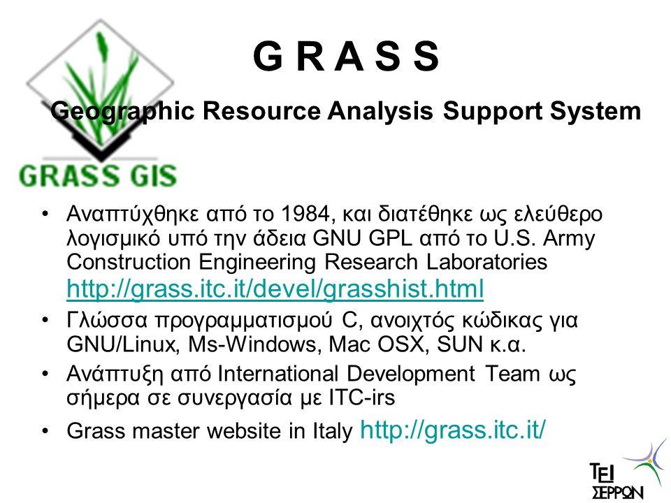 Αναπτύχθηκε από το 1984, και διατέθηκε ως ελεύθερο λογισμικό υπό την άδεια GNU GPL από το U.S. Army Construction Engineering Research Laboratories htt