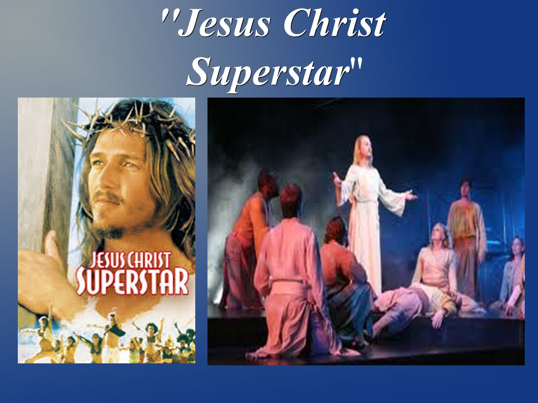 Jesus Christ Superstar Jesus Christ Superstar