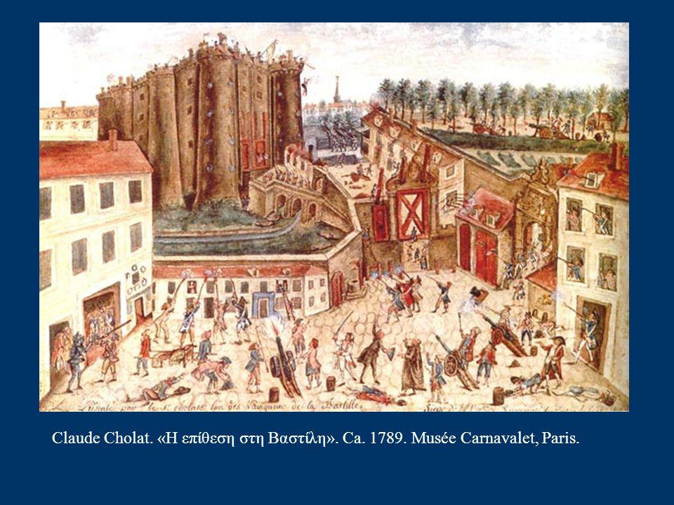 Η επίθεση στη Βαστίλη, 14 Ιουλίου, 1789 Ελευθερία – ισότητα - αδελφοσύνη Η έλλειψη τροφίμων και η αντίδραση του βασιλιά προκαλούν αγανάκτηση. Ο λαός π