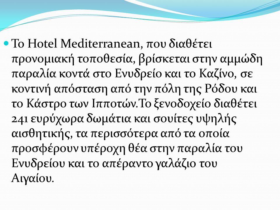 Το Hotel Mediterranean, που διαθέτει προνομιακή τοποθεσία, βρίσκεται στην αμμώδη παραλία κοντά στο Ενυδρείο και το Καζίνο, σε κοντινή απόσταση από την