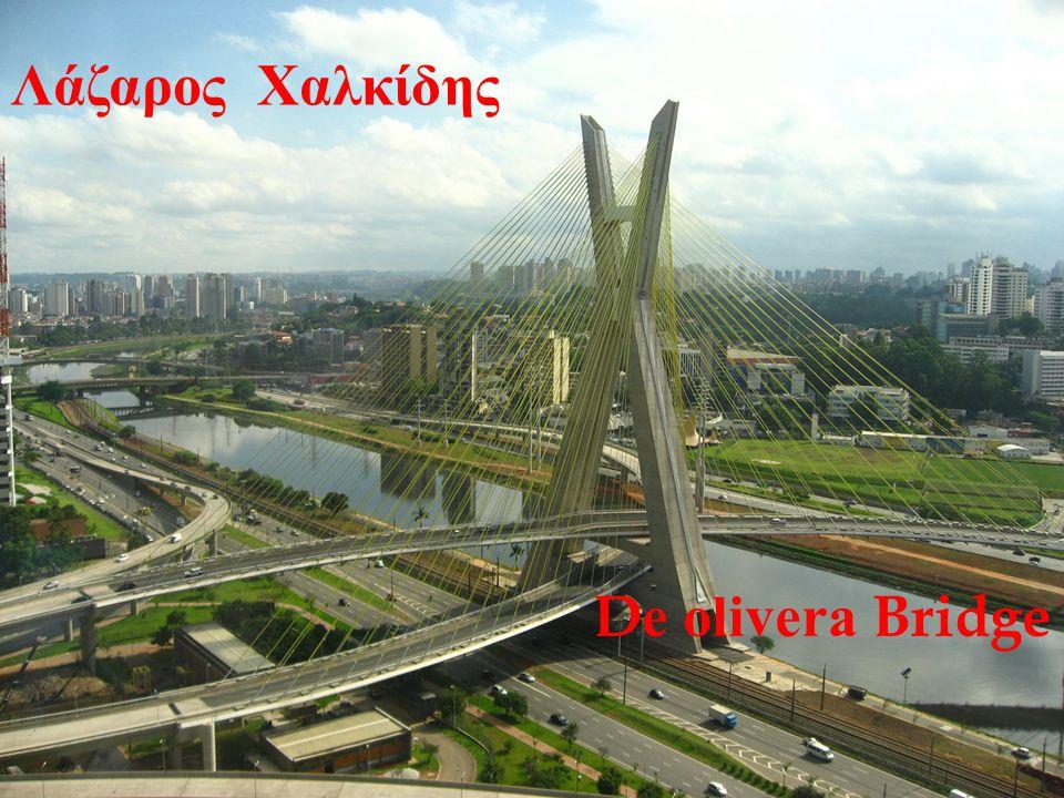 Λάζαρος Χαλκίδης D e olivera Bridge