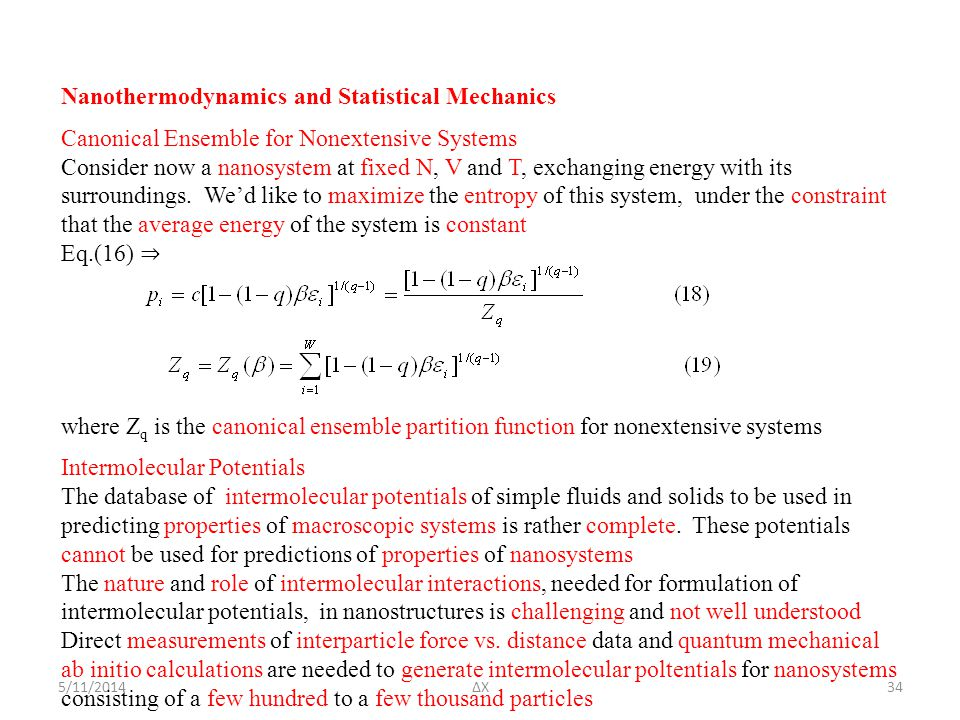 5/11/2014ΔΧ Nanothermodynamics and Statistical Mechanics Canonical Ensemble for Nonextensive Systems Consider now a nanosystem at fixed N, V and T, ex