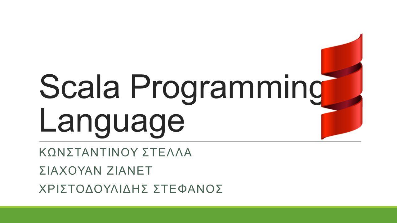 Περιεχόμενα Ιστορία Τι είναι η Scala; Πλατφόρμες και άδεια Χαρακτηριστικά Scala Class Hierarchy Αντικειμενοστρέφεια Συναρτησιακός Προγραμματισμός Scripting Προγραμματισμός Scala Pattern Match Currying Expressive Προγραμματισμός Duck Typing Τύποι Δεδομένων Παραδείγματα Σύνταξης Scala Vs Java Scala Cool Stuff Γιατί Scala; Mashup Engine