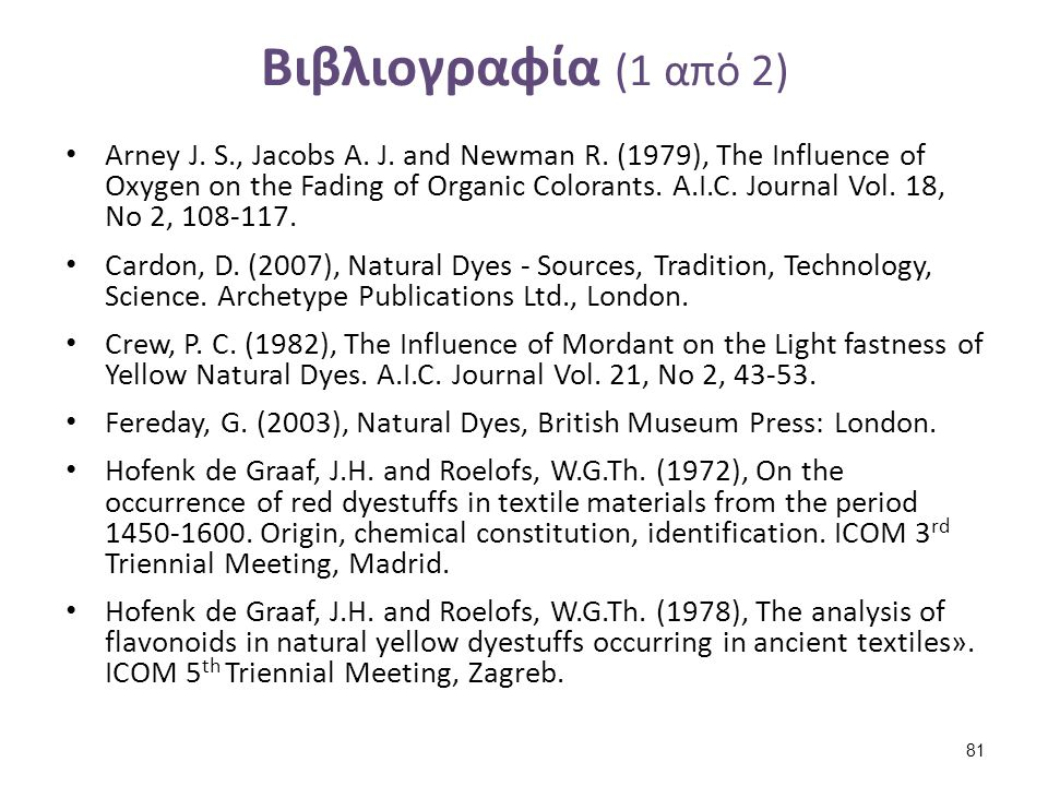 Βιβλιογραφία (1 από 2) Arney J.S., Jacobs A. J. and Newman R.