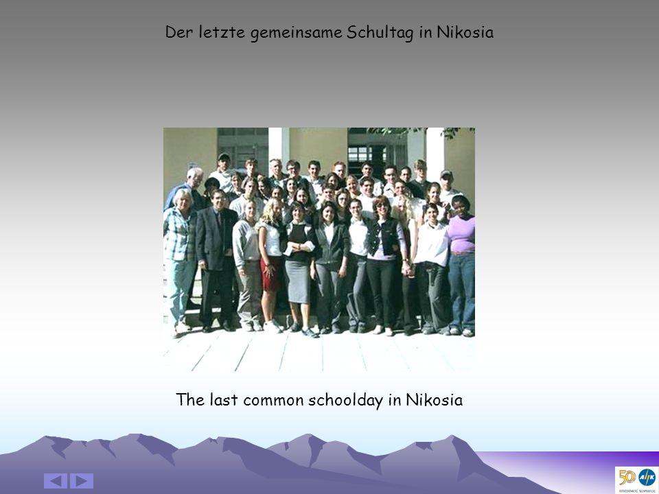 Der letzte gemeinsame Schultag in Nikosia The last common schoolday in Nikosia