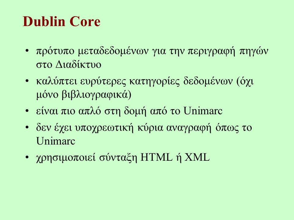 Dublin Core Dublin Core Metadata Element Set – Dublin Ohio1995 –http://www.dublincore.org/http://www.dublincore.org/ ISO 15836:2003 ANSI/NISO Z39.85-2001 –http://www.niso.org/standards/resources/Z39-85.pdfhttp://www.niso.org/standards/resources/Z39-85.pdf