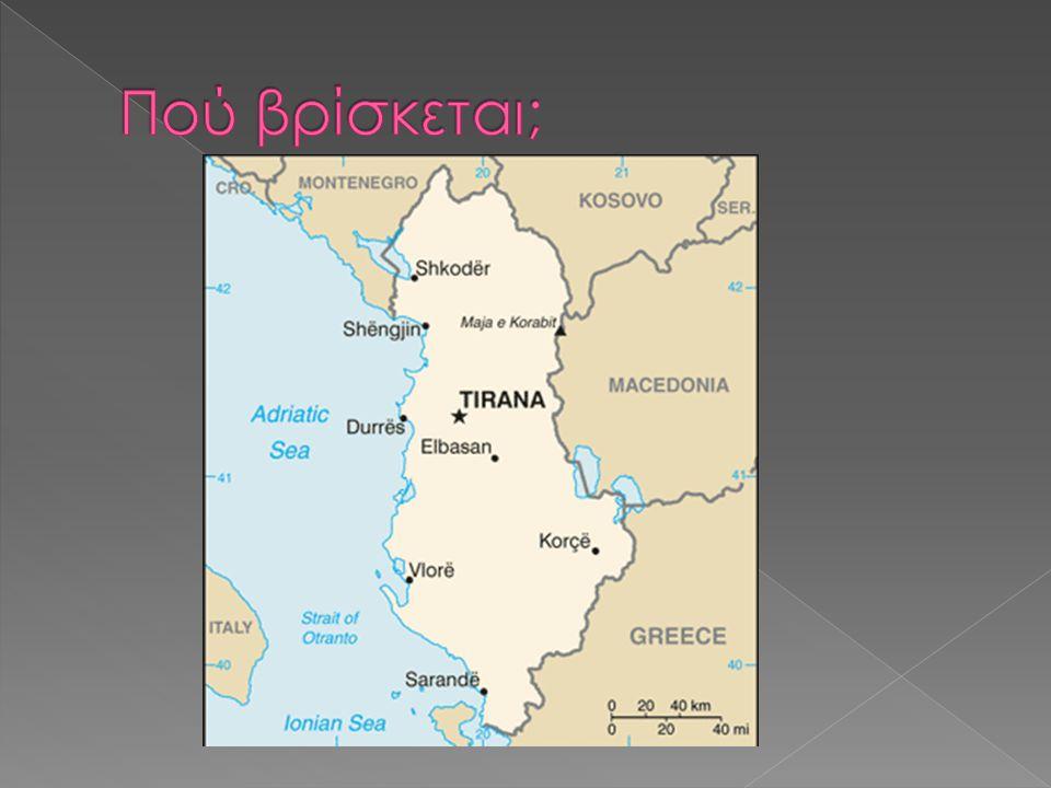  Η Αλβανία (αλβανικά: γνωστή επισήμως ως Δημοκρατία της Αλβανίας είναι μια Βαλκανική χώρα της ΝΑ Ευρώπης.