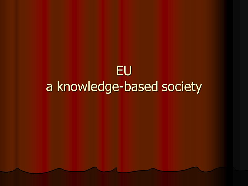 EU a knowledge-based society