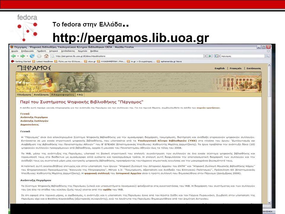 18 Το fedora στην Ελλάδα.. http://pergamos.lib.uoa.gr