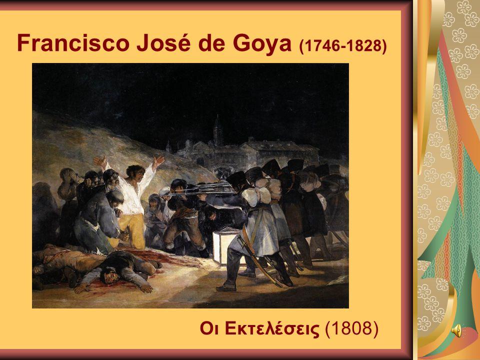 Francisco José de Goya (1746-1828) Οι Εκτελέσεις (1808)